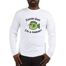 Zayde Says I'm a Keeper! Long Sleeve T-Shirt
