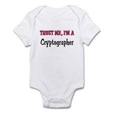 Trust Me I'm a Cryptographer Infant Bodysuit