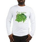 I dig hostas Long Sleeve T-Shirt