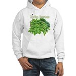I dig hostas Hooded Sweatshirt