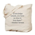 If you judge people Tote Bag