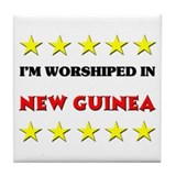I'm Worshiped In New Guinea Tile Coaster