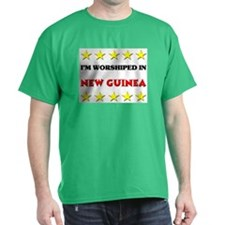 I'm Worshiped In New Guinea T-Shirt