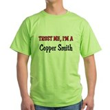 Trust Me I'm a Copper Smith T-Shirt
