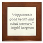 Happiness is good health Framed Tile