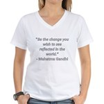 Be the change Women's V-Neck T-Shirt