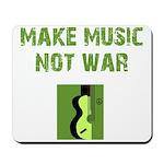 Make Music Not War Mousepad