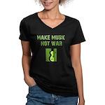 Make Music Not War Women's V-Neck Dark T-Shirt