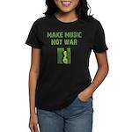 Make Music Not War Women's Dark T-Shirt