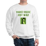 Make Music Not War Sweatshirt