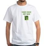 Make Music Not War White T-Shirt