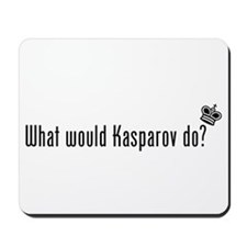 What Would Kasparov Do Mousepad