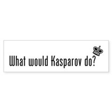 What Would Kasparov Do Bumper Bumper Sticker