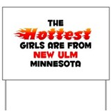 Hot Girls: New Ulm, MN Yard Sign