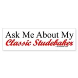 """Ask About My Stude"" Bumper Bumper Stickers"