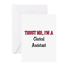 Trust Me I'm a Clerical Assistant Greeting Cards (