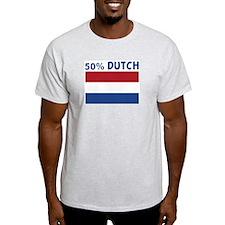 50 PERCENT DUTCH T-Shirt
