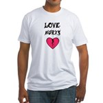 LOVE HURTS BROKEN PINK HEART Fitted T-Shirt
