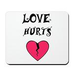 LOVE HURTS BROKEN PINK HEART Mousepad