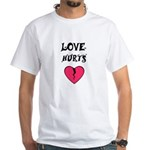 LOVE HURTS BROKEN PINK HEART White T-Shirt