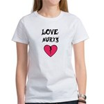 LOVE HURTS BROKEN PINK HEART Women's T-Shirt