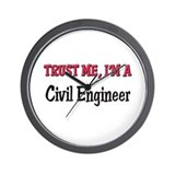 Trust Me I'm a Civil Engineer Wall Clock