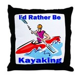 I'd Rather Be Kayaking Throw Pillow