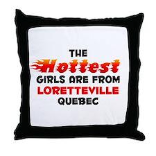 Hot Girls: Loretteville, QC Throw Pillow