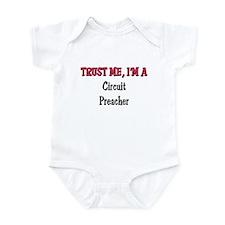 Trust Me I'm a Circuit Preacher Infant Bodysuit