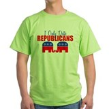 I Only Date Republicans T-Shirt