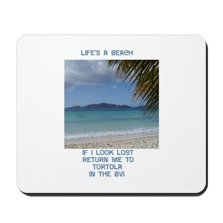 Life's a Beach Mousepad