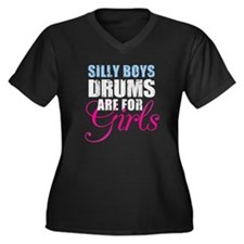 Silly Boys Drums are for Girls Women's Plus Size V