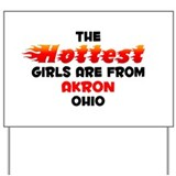 Hot Girls: Akron, OH Yard Sign