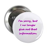 "2.25"" Button (10 pack): I'm sorry, but...."