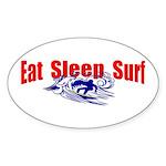 Eat Sleep Surf Oval Sticker