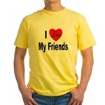 I Love My Friends Yellow T-Shirt