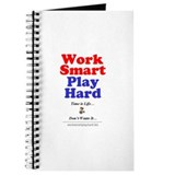 Work Smart Play Hard Journal