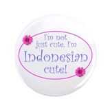 "Indonesian Cute 3.5"" Button"