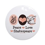 Peace Love Shakespeare Ornament (Round)