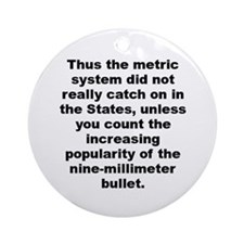 Unique The metric system Ornament (Round)