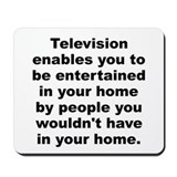 Cute Television enables you to be entertained in your h Mousepad