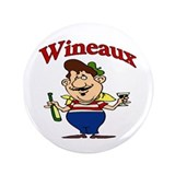 "Wineaux Too 3.5"" Button"