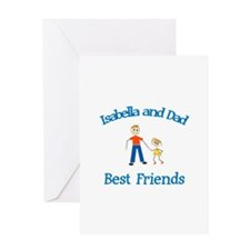 Isabella & Dad - Best Friends Greeting Card