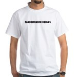 Pandemonium reigns White T-Shirt