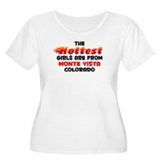 Hot Girls: Monte Vista, CO T-Shirt