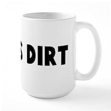 Old as dirt Mug