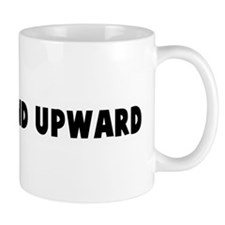 Onward and upward Mug