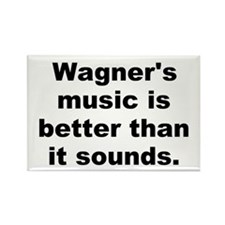 Wagner quote Rectangle Magnet