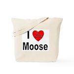 I Love Moose for Moose Lovers Tote Bag