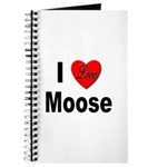 I Love Moose for Moose Lovers Journal